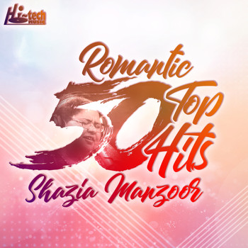 Shazia Manzoor - Romantic Top 50 Hits