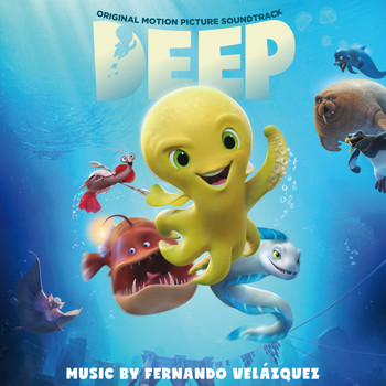 Fernando Velázquez - Deep (Original Motion Picture Soundtrack)