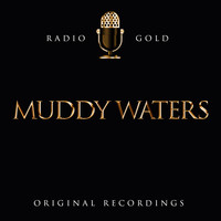 Muddy Waters - Radio Gold - Muddy Waters