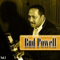 Bud Powell - Bud Powell Vol. 1
