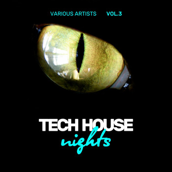 Various Artists - Tech House Nights (30 Midnight Burners), Vol. 3