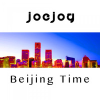 Joe Jog - Beijing Time