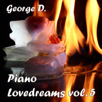 George D - Piano Lovedreams, Vol. 5