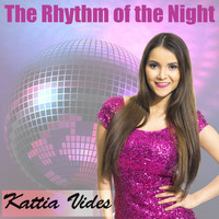 Kattia Vides - The Rhythm of the Night