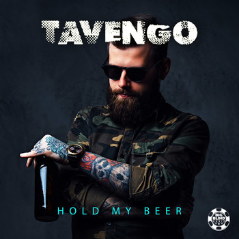 Tavengo - Hold My Beer