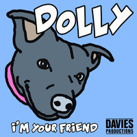 Dolly - I'm Your Friend
