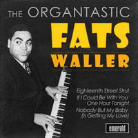 Fats Waller - Organtastic Fats Waller