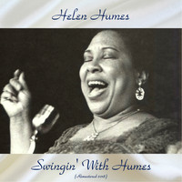 Helen Humes - Swingin' With Humes (Remastered 2018)