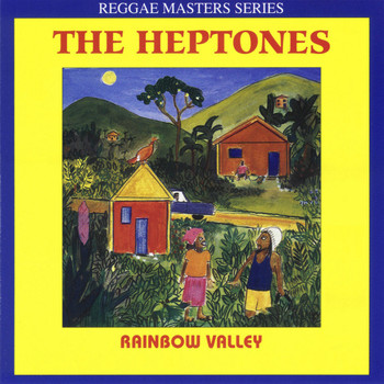 The Heptones - Rainbow Valley