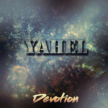 Yahel - Devotion
