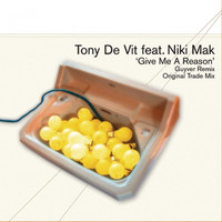 Tony De Vit - Give Me A Reason