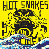 Hot Snakes - Suicide Invoice (Explicit)