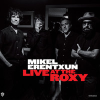 Mikel Erentxun - Live At The Roxy