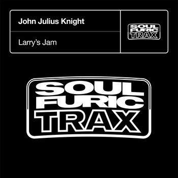John Julius Knight - Larry's Jam