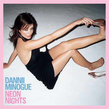 Dannii Minogue - Neon Nights (Deluxe Version)