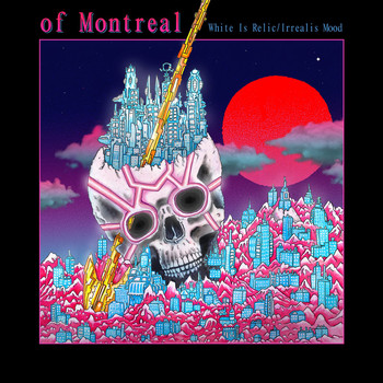 Of Montreal - Paranoiac Intervals/Body Dysmorphia