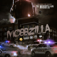unknown - Mobbzilla (feat. UNKNOWN, FRANK WHITE, DESERT EAGLE, BRANDNU, TON-G & GIUSEPPE BLACK)
