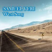 SAMUEL YURI - West Song
