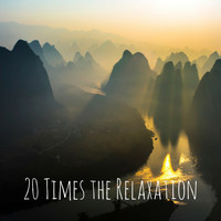Yoga Sounds - 20 Times the Relaxation