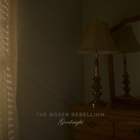 The Boxer Rebellion - Goodnight