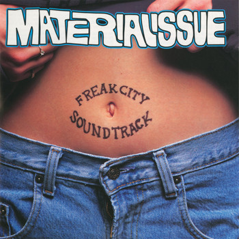 Material Issue - Freak City Soundtrack