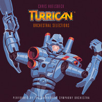 Chris Huelsbeck - Turrican - Orchestral Selections (Music Inspired by the Original Amiga Games)