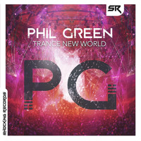 Phil Green - Trance New World