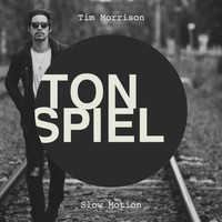 Tim Morrison - Slow Motion