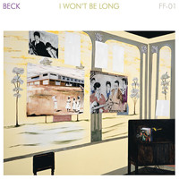 Beck - I Won't Be Long (Extended Version)