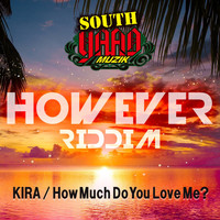 Kira - How Much Do You Love Me?
