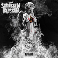 June - Stressin' for a Blessin' (Explicit)
