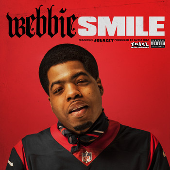 Webbie - Smile (feat. Joeazzy) (Explicit)