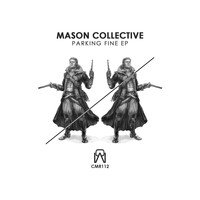 Mason Collective - Parking Fine EP