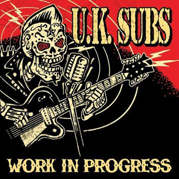 UK Subs - Work in Progress