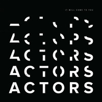 Actors - Bury Me