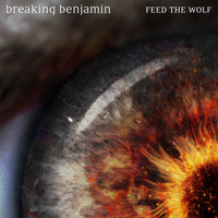 Breaking Benjamin - Feed the Wolf