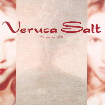 Veruca Salt - Volcano Girls EP