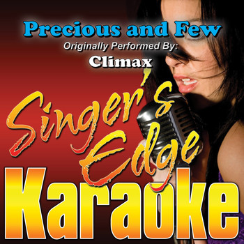 Singer's Edge Karaoke - Precious and Few (Originally Performed by Climax) [Instrumental]