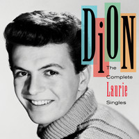 Dion - The Complete Laurie Singles