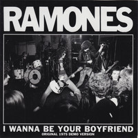 Ramones - I Wanna Be Your Boyfriend (1975 Demos)