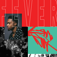 Black Milk - FEVER (Clean)