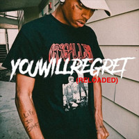 Ski Mask the Slump God - You Will Regret (Reloaded [Explicit])