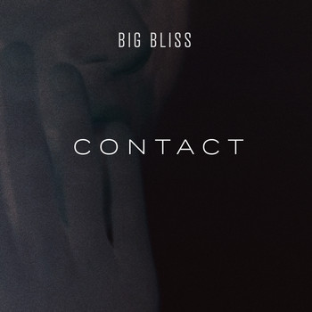 Big Bliss - Contact