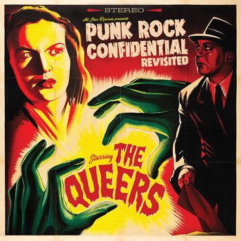 The Queers - Punk Rock Confidential Revisited (Explicit)