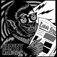 Harvey McLaughlin - Tabloid News (Explicit)