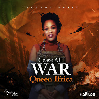 Queen Ifrica - Cease All War