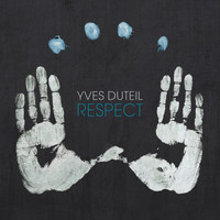 Yves Duteil / - Respect - Single