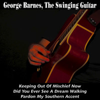 George Barnes - The Swinging Guitar