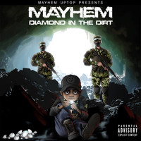 Mayhem - Diamond In The Dirt