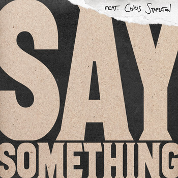 Justin Timberlake feat. Chris Stapleton - Say Something